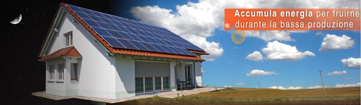 Generazione Solare. Sistemi Accumulo Energia Fotovoltaico Roma per fruirne durante la bassa produzione.